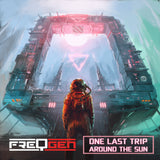 FreqGen - One Last Trip Around The Sun (Digital Single)