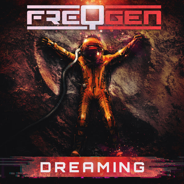 FreqGen - Dreaming (Digital Single)