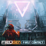 FreqGen - First Contact (Digital Single)