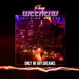 Fury Weekend - Only In My Dreams (feat. King Protea) [Digital Single]