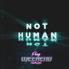 Young Medicine - Not Human (Fury Weekend Remix) [Digital Single]