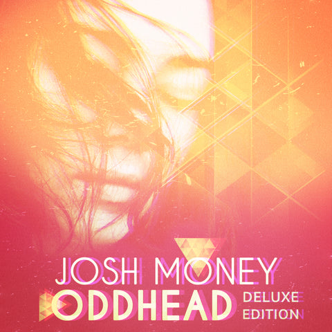 Josh Money - Oddhead (Deluxe Edition) (Digital Album)
