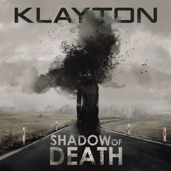 Klayton - Shadow of Death (Digital Single)
