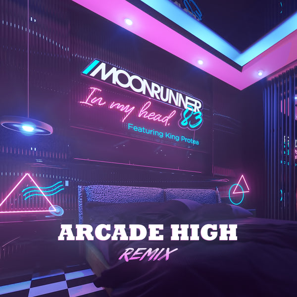 Moonrunner83 - In My Head (feat. King Protea) [Arcade High Remix] [Digital Single]