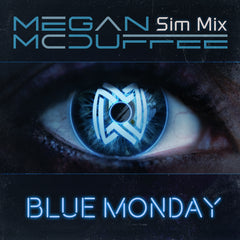 Megan McDuffee & Sim Mix - Blue Monday (Digital Single)