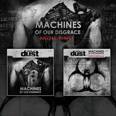 Circle of Dust - Machines of Our Disgrace [DIGITAL BUNDLE]