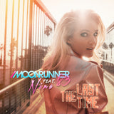 Moonrunner83 - The Last Time (feat. NINA) [Digital Single]