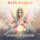 Nick Kaelar - La Douleur Exquise (Digital Album)