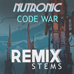 NUTRONIC - Code War (Remix Stems)