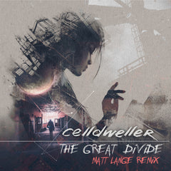 Celldweller - The Great Divide (Matt Lange Remix) (Digital Single)