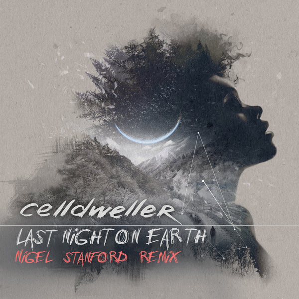 Celldweller - Last Night on Earth (Nigel Stanford Remix) (Digital Single)