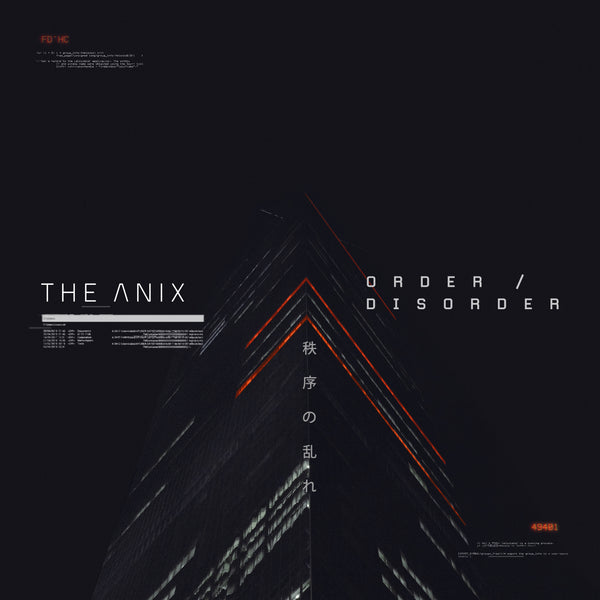 The Anix - Order / Disorder [Digital Album]