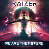 Raizer - We Are The Future (Digital Album)