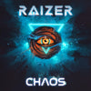 Raizer - Chaos (Digital Single)
