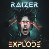 Raizer - Explode (Digital Single)