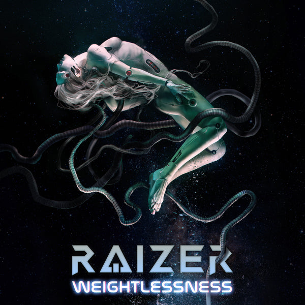 Raizer - Weightlessness (Single)