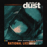 Circle of Dust - Rational Lies (25th Anniversary Mix) [Digital Single]