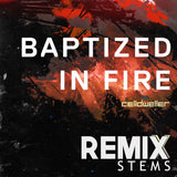 Celldweller - Baptized In Fire (Remix Stems)