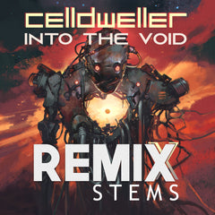 Celldweller - Into The Void (Remix Stems)