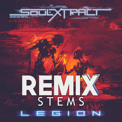 Soul Extract - Legion (Remix Stems)