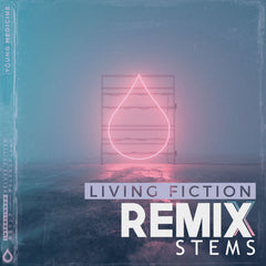 Young Medicine - Living Fiction (Remix Stems)