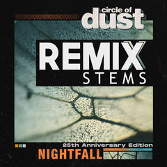 Circle of Dust - Nightfall (Remix Stems)