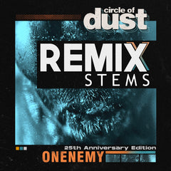 Circle of Dust - Onenemy (Remix Stems)