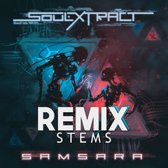 Soul Extract - Samsara (Remix Stems)