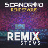 Scandroid - Rendezvous (Remix Stems)