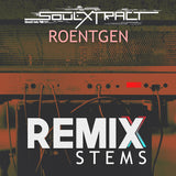 Soul Extract - Roentgen (Remix Stems)