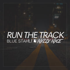 Blue Stahli & Nyzzy Nyce - Run The Track (Single) (Digital Album)