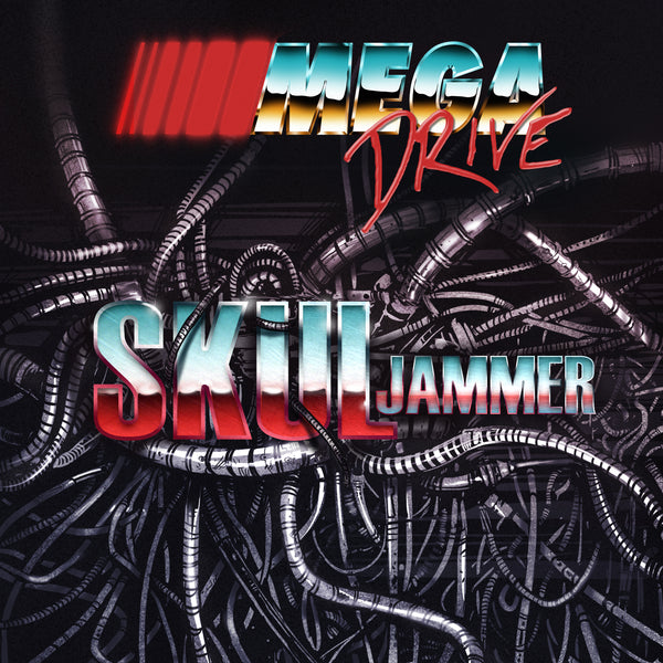 Mega Drive - SKULjammer (Digital Single)