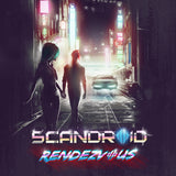 Scandroid - Rendezvous (Single) (Digital Album)