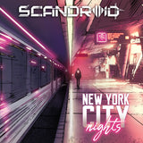 Scandroid - New York City Nights (Digital Single)