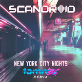 Scandroid - New York City Nights (Tommy '86 Remix) [Digital Single]