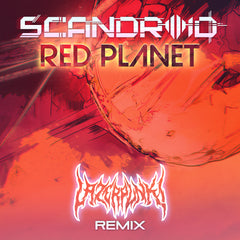 Scandroid - Red Planet (Lazerpunk Remix) [Single]