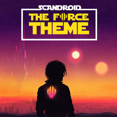Scandroid - The Force Theme (Single) (Digital Album)
