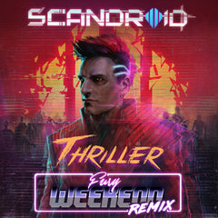 Scandroid - Thriller (Fury Weekend Remix) [Single]