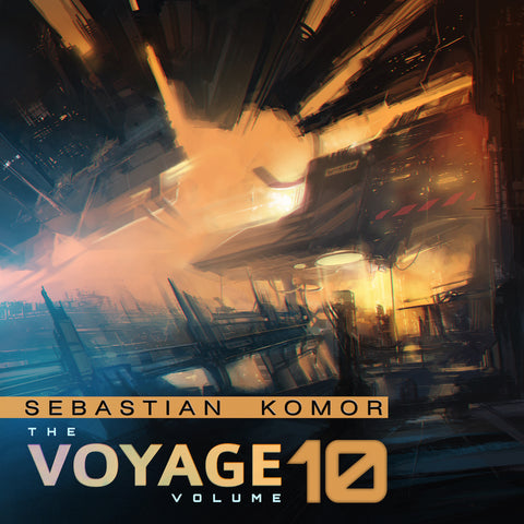 Sebastian Komor - The Voyage Vol. 10 (Digital Album)