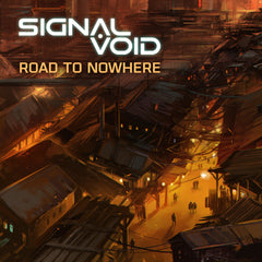 Signal Void - Road To Nowhere (Digital Single)