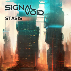 Signal Void - Stasis (Digital Single)