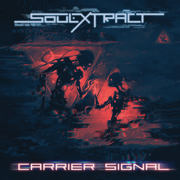 Soul Extract - Carrier Signal (Digital Single)