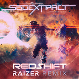 Soul Extract - Redshift (Raizer Remix) [Digital Single]