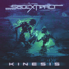 Soul Extract - Kinesis (Digital Single)