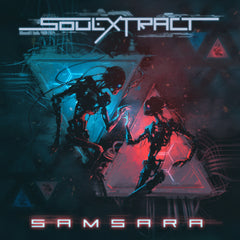 Soul Extract - Samsara (Digital Single)