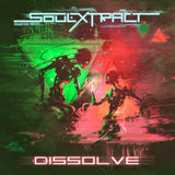 Soul Extract - Dissolve (Digital Single)