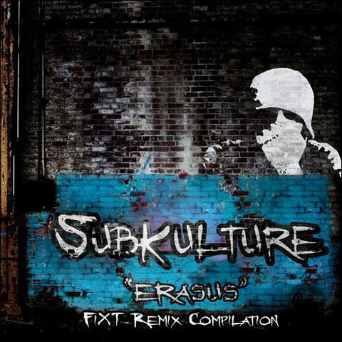 Subkulture - Erasus FiXT Remix Compilation (Digital Album)