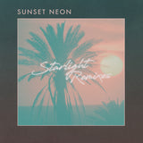 Sunset Neon - Starlight (Remixes) [Digital EP]