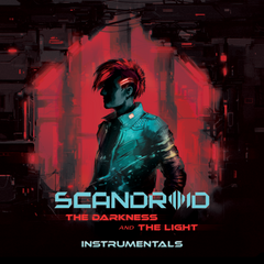 Scandroid - The Darkness and The Light (Instrumentals) [Digital Album]