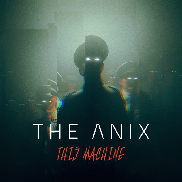 The Anix - This Machine (Digital Single)
